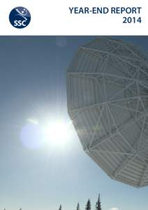 YEAR-END REPORT 2014 Cover image: Antenna at Esrange Space Center Photo: SSC