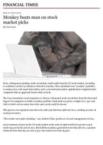 March 31, 2013 4:32 am  Monkey beats man on stock market picks By Chris Flood