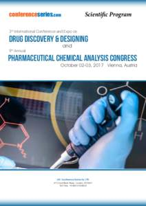 Scientific Program  conferenceseries.com 3rd International Conference and Expo on  Drug Discovery & Designing