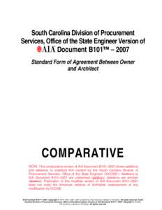 South Carolina Division of Procurement Services, Office of the State Engineer Version of Document B101™ – 2007 Standard Form of Agreement Between Owner and Architect