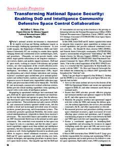 Senior Leader Perspective  Transforming National Space Security: Enabling DoD and Intelligence Community Defensive Space Control Collaboration