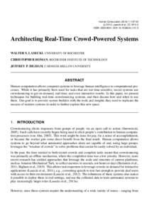 Human Computation:1:67-93 c 2014, Lasecki et al. CC-BY-3.0 ISSN: , DOI: hc.v1i1.5  Architecting Real-Time Crowd-Powered Systems