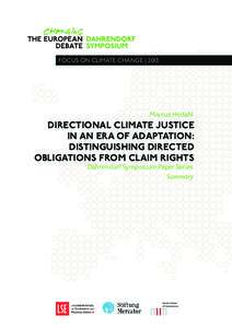 focus on climate change   2013  Marcus Hedahl Directional Climate Justice in an Era of Adaptation: