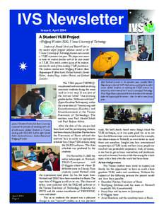 IVS Newsletter Issue 8, April 2004 A Student VLBI Project  −Wolfgang Winkler, IGG, Vienna University of Technology