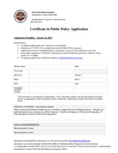 The Florida State University Tallahassee, FloridaInterdisciplinary Programs in Social ScienceCertificate in Public Policy Application