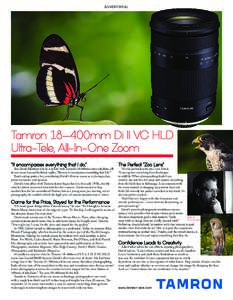 "ADVERTORIAL  Tamron 18–400mm Di II VC HLD Ultra-Tele, All-In-One Zoom ""It encompasses everything that I do."""
