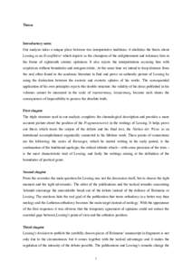 Theses  Introductory notes Our analysis takes a unique place between two interpretative traditions: it abolishes the thesis about Lessing as an Erzaufklärer which depicts as the champion of the enlightenment and toleran