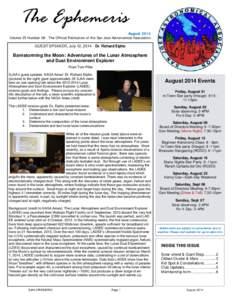 The Ephemeris  August 2014 Volume 25 Number 08 - The Official Publication of the San Jose Astronomical Association  GUEST SPEAKER, July 12, Dr. Richard Elphic