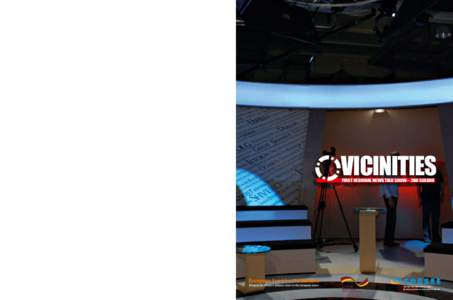 VICINITIES – FIRST REGIONAL NEWS TALK SHOW – II  CENTER FOR DEMOCRACY AND RECONCILIATION IN SOUTHEAST EUROPE  FIRST REGIONAL NEWS TALK SHOW – 2ND SEASON