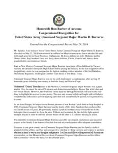 Honorable Ron Barber of Arizona Congressional Recognition for United States Army Command Sergeant Major Martin R. Barreras Entered into the Congressional Record May 29, 2014 Mr. Speaker, I rise today to honor United Stat