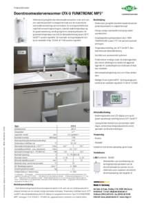 Productinformatie  Doorstroomwaterverwarmer CFX-U FUNKTRONIC MPS® Elektronisch geregelde doorstroomwaterverwarmer in de vorm van een onderbouwmodel in compact formaat voor de economische warmwatervoorziening van een keu