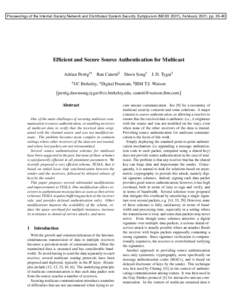 Proceedings of the Internet Society Network and Distributed System Security Symposium (NDSS 2001), February 2001, ppEfficient and Secure Source Authentication for Multicast Adrian Perrig