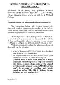 SETH G. S. MEDICAL COLLEGE, PAREL, MUMBAI – Instruction to the newly Post graduate Students admitted for the academic year 2018 – 2019 for MD, MS & Diploma Degree course at Seth G. S. Medical College.
