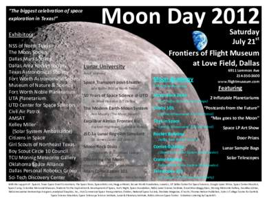 """""""The biggest celebration of space exploration in Texas!"""" Moon DayExhibitors:"""