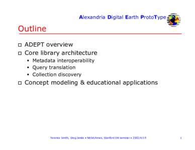 Alexandria Digital Earth ProtoType  Outline † †