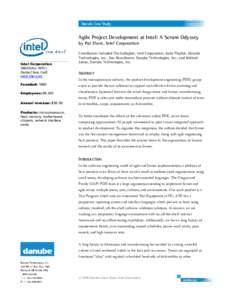 Agile Project Development at Intel: A Scrum Odyssey by Pat Elwer, Intel Corporation Intel Corporation (NASDAQ: INTC) Santa Clara, Calif.