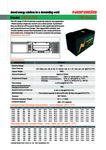 stored energy solutions for a demanding world HR Series Model: HR12V370 The HR range of VRLA batteries is perfectly suited to any application which requires a high rate current over a short period. In particular