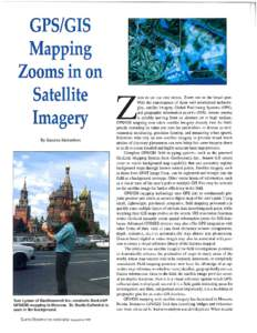 GPS/GIS Mapping Zooms in on Satellite Imagery By Suzan ne Richardson
