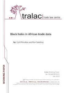 Microsoft Word - S15WP102015 Prinsloo & Sandrey Black holes in African trade datafin