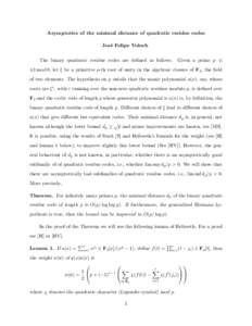 Asymptotics of the minimal distance of quadratic residue codes Jos´ e Felipe Voloch The binary quadratic residue codes are defined as follows.  Given a prime p ≡