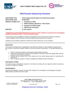 CAD-IT CONSULTANTS (ASIA) PTE LTD  WSQ Precision Engineering Framework WSQ COURSE TITLE  :