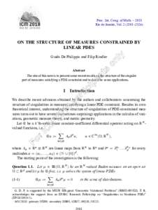 Proc. Int. Cong. of Math. – 2018 Rio de Janeiro, Vol–2526) ON THE STRUCTURE OF MEASURES CONSTRAINED BY LINEAR PDES Guido De Philippis and Filip Rindler