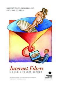 Marjorie Heins, Christina Cho and Ariel Feldman Internet Filters A