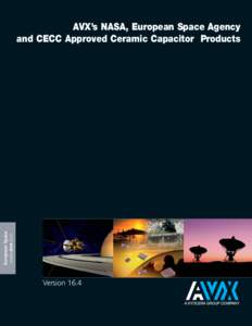 European Space www.avx.com AVX's NASA, European Space Agency and CECC Approved Ceramic Capacitor Products