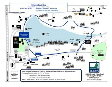 Tilikum Trail Run TO HILLSBORO (competitive race, fun run and walk) Friday, July 4, :00 a.m. Competitive Race begins