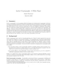 Lattice Cryptography: A White Paper Daniele Micciancio∗ March 16, 2010 1