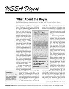 """WEEA Digest What About the Boys? By Michael Kimmel, State University of New York (SUNY) at Stony Brook You've probably heard there's a """"war against middle class white boys everyone seems conboys"""" in America. The"""