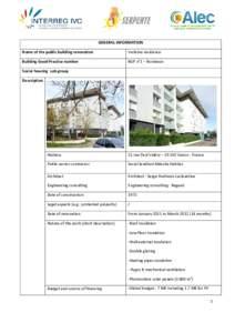 GENERAL INFORMATION Name of the public building renovation Verlaine residence  Building Good Practice number