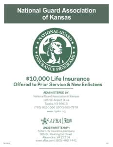 National Guard Association of Kansas $10,000 Life Insurance  Offered to Prior Service & New Enlistees