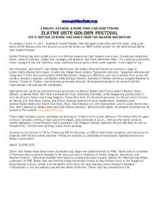 www.goldenfest.org 2 NIGHTS, 4 STAGES, & MORE THAN 3 DECADES STRONG ZLATNE USTE GOLDEN FESTIVAL  NYC'S FESTIVAL OF MUSIC AND DANCE FROM THE BALKANS AND BEYOND