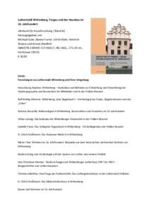 Lutherstadt Wittenberg, Torgau und der Hausbau im 16. Jahrhundert Jahrbuch für Hausforschung / Band 62 herausgegeben von Michael Goer, Benno Furrer, Ulrich Klein, Heinrich Stiewe und Ariane Weidlich