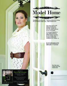 Model Home Photography by Kate Greenawalt / Fashion provided by Azura Clothing Hair and Makeup by Tangles Salon / Model: Danielle Aurand Last issue you'll recall being introduced to