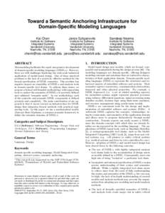 Toward a Semantic Anchoring Infrastructure for Domain-Specific Modeling Languages ∗ Kai Chen