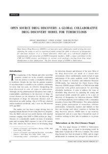 ARTICLE  OPEN SOURCE DRUG DISCOVERY: A GLOBAL COLLABORATIVE DRUG DISCOVERY MODEL FOR TUBERCULOSIS ANSHU BHARDWAJ1 , VINOD SCARIA1 , DEBLINA PATRA 2, OPEN SOURCE DRUG DISCOVERY CONSORTIUM 2