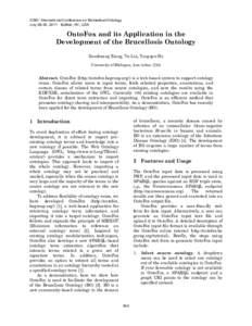 ICBO: International Conference on Biomedical Ontology July 28-30, 2011 · Buffalo, NY, USA OntoFox and its Application in the Development of the Brucellosis Ontology Zuoshuang Xiang, Yu Lin, Yongqun He