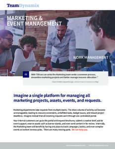 "MARKETING & EVENT MANAGEMENT WORK MANAGEMENT  """