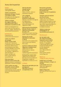 Autour de l'exposition Visites Entrée payante, visite guidée offerte Visites commentées Dimanche 18 mars, 15 avril,