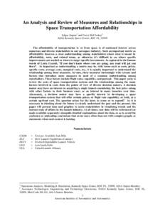 An Analysis and Review of Measures and Relationships in Space Transportation Affordability Edgar Zapata1 and Carey McCleskey2 NASA Kennedy Space Center, KSC FL, The affordability of transportation to or from space