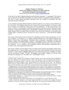 Originally published in Michigan's Habitant Heritage, Vol. 21, #3 – JulyMadame Montour (La Tichenet) and the 1707 Judgment of Pichon dit La Roze at Détroit: the Perils of Translation and Interpretation Suzann