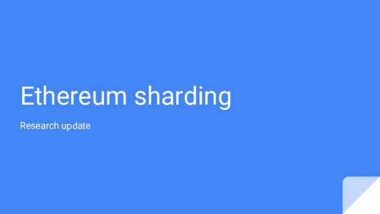Ethereum sharding Research update Modular design  Deposits