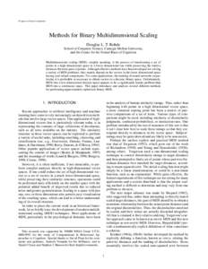 To appear in Neural Computation  Methods for Binary Multidimensional Scaling Douglas L. T. Rohde School of Computer Science, Carnegie Mellon University, and the Center for the Neural Basis of Cognition