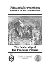 The Leadership of The Founding Fathers VOLUME 20, NUMBER 2 FALL 2002