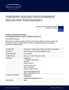 TEMPORARY HOUSING FOR GOVERNMENT AND MILITARY PROFESSIONALS GENERAL SERVICES ADMINISTRATION CONTRACT HOLDER  FEDERAL ACQUISITION SERVICE