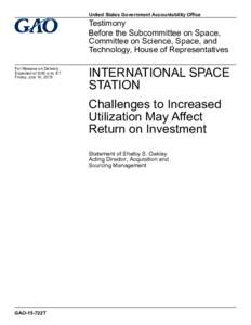 GAO-15-722T, International Space Station: Challenges to Increased Utilization May Affect Return on Investment