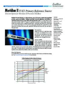 Telecom T1/E1 Primary Reference Source  Meridian II T1/E1 Primary Reference Source