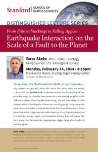 SCHOOL OF EARTH SCIENCES DISTINGUISHED LECTURE SERIES From Fishnet Stockings to Falling Apples: